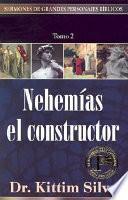 Nehemías El Constructor