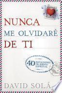 libro Nunca Me Olvidaré De Ti