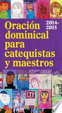 Oración Dominical Para Catequistas Y Maestros 2014 2015