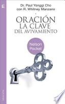 libro Oracion: La Clave De Avivamiento / Prayer: Key To Revival