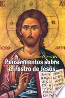 Pensamientos Sobre El Rostro De Jesús