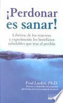 libro Perdonar Es Sanar!