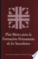 libro Plan Basico Para La Formacion Permanente De Los Sacerdotes = Basic Plan For The Ongoing Formation Of Priests
