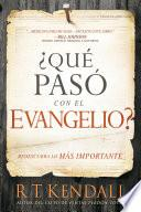¿qué Pasó Con El Evangelio? / Whatever Happened To The Gospel?