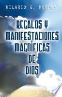libro Regalos Y Manifestaciones Magníficas De Dios