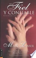 libro Sea Fiel Y Confiable/faithful And Truth