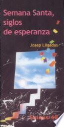 libro Semana Santa, Siglos De Esperanza