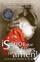 libro Senor, Que Mis Hijos Te Amen   Pocket Book: La Incesante Oracion De Un Padre
