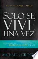 Solo Se Vive Una Vez / You Only Live Once