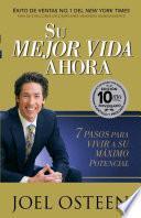 libro Su Mejor Vida Ahora  Edicion 10mo Aniversario 7 Pasos Para Vivir A Su Maximo Potencial.