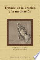 Tratado De La Oracion Y La Meditacion
