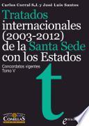Tratados Internacionales (2003 2012) De La Santa Sede Con Los Estados