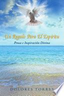 Un Regalo Para El Espiritu