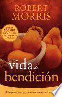 libro Una Vida De Bendicion = The Blessed Life