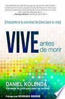 libro Vive Antes De Morir