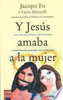 libro Y Jesus Amaba A La Mujer