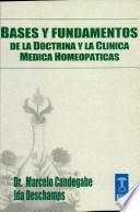 Bases Y Fundamentos De La Doctrina Y La Clinica Medica Homeopatica