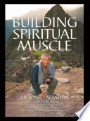 libro Building Spiritual Muscle / Fortalezca Mente Y Espiritu