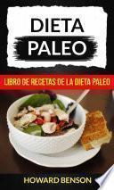 Dieta Paleo: Libro De Recetas De La Dieta Paleo