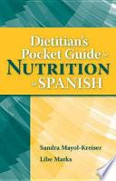 Dietitian S Pocket Guide For Nutrition In Spanish