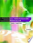 La TonificaciÓn Muscular. TeorÍa Y PrÁctica