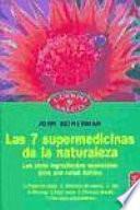 Las 7 Supermedicinas De La Naturaleza