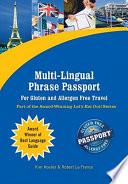 Multi Lingual Phrase Passport For Gluten And Allergen Free Travel (ebook Edition)