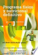 Programa FÍsico Y Nutricional Definitivo (el New York Body Plan)