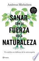 Sanar Con La Fuerza De La Naturaleza (edición Mexicana)