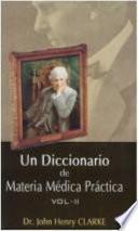 Un Diccionario De Materia Medica Practica