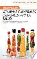 Vitaminas Y Minerales Esenciales Para La Salud