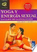 Yôga Y Energía Sexual