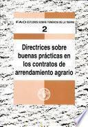 Directrices Sobre Buenas Prácticas En Los Contratos De Arrendamiento Agrario