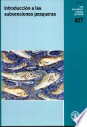 Introduccion A Las Subvenciones Pesqueras