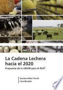 La Cadena Lechera Hacia 2020