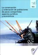 La Conservación Y Ordenación De Poblaciones De Peces Compartidas