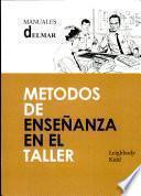 libro Métodos De Enseñanza En El Taller