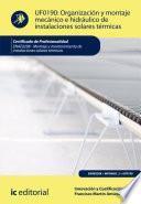 libro Organización Y Montaje Mecánico E Hidráulico De Instalaciones Solares Térmicas. Enae0208