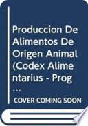 Produccion De Alimentos De Origen Animal