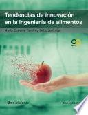 Tendencias De Innovación En La Ingeniería De Alimentos