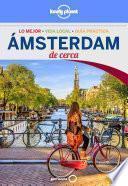 Ámsterdam De Cerca 3