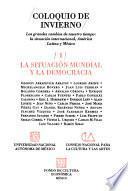 libro Coloquio De Invierno  Los Grandes Cambios De Nuestro Tiempo: La Situación Internacional, América Latina Y Meéxico : La Situación Mundial Y La Democracia