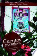 Cuentos Argentinos: La Sensibilidad Y La Pobreza