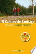libro El Camino De Santiago. Etapa 9. De Nájera A Santo Domingo De La Calzada