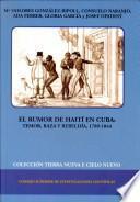 El Rumor De Haití En Cuba