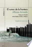 El Rumor De La Frontera