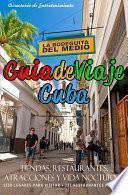 Guia De Viaje Cuba 2014