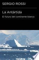 La Antártida (endebate)