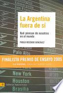 La Argentina Fuera De Sí