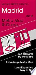 Michael Brein S Guide To Madrid By The Metro